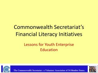 Commonwealth Secretariat's Financial Literacy Initiatives