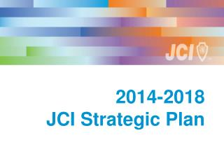 2014-2018  JCI Strategic Plan