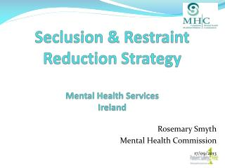 Seclusion & Restraint Reduction Strategy Mental Health Services   Ireland