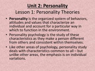 Unit 2: Personality Lesson 1: Personality Theories