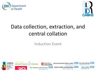Data collection, extraction, and central collation