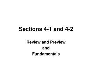 Sections 4-1 and 4-2