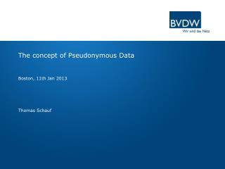 The  concept of Pseudonymous  Data