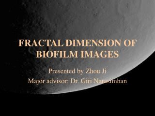 FRACTAL DIMENSION OF BIOFILM IMAGES