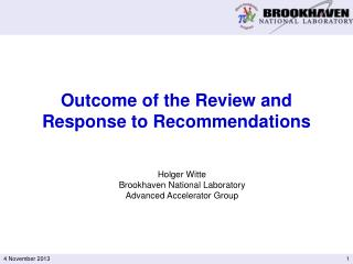Outcome of the  Review  and  Response  to  Recommendations