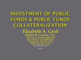 Investment of public funds & public funds collateralization