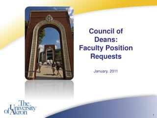 Council of Deans: Faculty Position Requests January, 2011