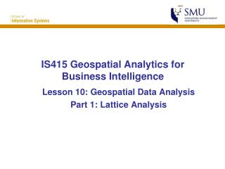 IS415 Geospatial Analytics for Business Intelligence