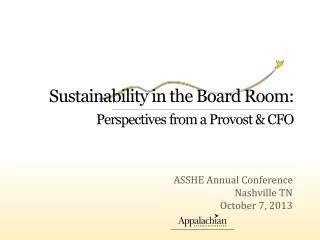 Sustainability in the Board Room: Perspectives from a Provost & CFO