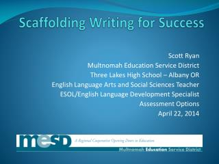 Scaffolding Writing for Success