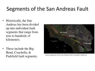 Segments of the San Andreas Fault