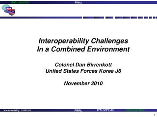 Interoperability Challenges In a Combined Environment