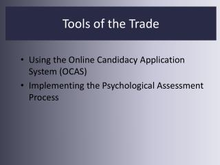 Using the Online Candidacy Application System (OCAS)