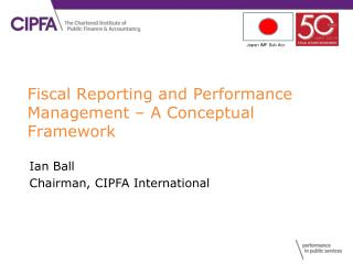 Fiscal Reporting and Performance Management – A Conceptual Framework