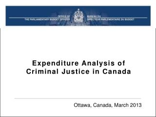 Expenditure Analysis of Criminal Justice in Canada