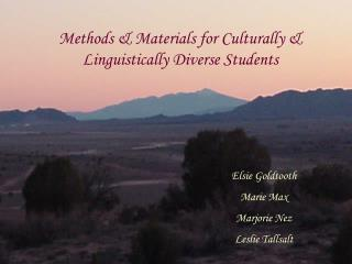 Methods & Materials for Culturally & Linguistically Diverse Students