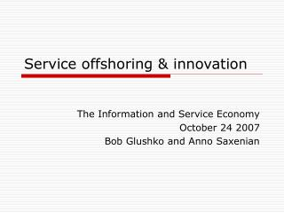Service offshoring & innovation