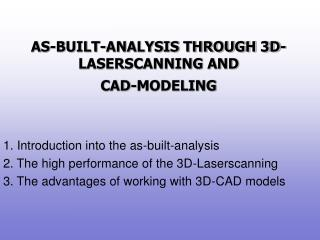 AS-BUILT-ANALYSIS THROUGH 3D-LASERSCANNING AND CAD-MODELING