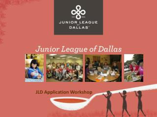 JLD Application Workshop