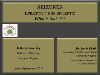 Seizures E PILEPTIC  / N on Epileptic What is that  ???