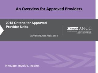 2013 Criteria for Approved Provider Units