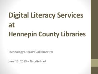 Digital Literacy Services at Hennepin County Libraries