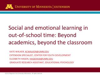Social  and emotional learning in out-of-school time: Beyond academics, beyond the classroom