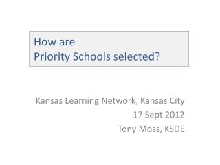 How are  Priority Schools selected?