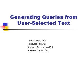 Generating Queries from User-Selected Text