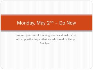 Monday, May 2 nd  – Do Now