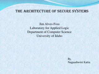 The Architecture of Secure Systems