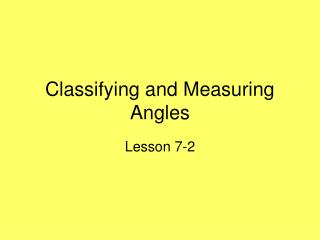 Classifying and Measuring Angles