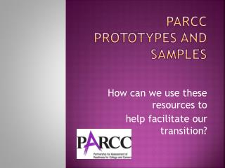 PARCC  Prototypes and Samples