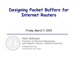 Designing Packet Buffers for Internet Routers