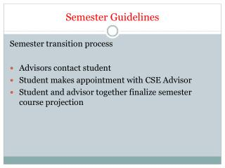 Semester Guidelines