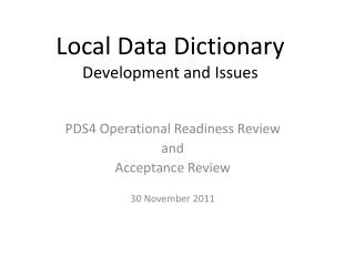Local Data Dictionary Development and Issues