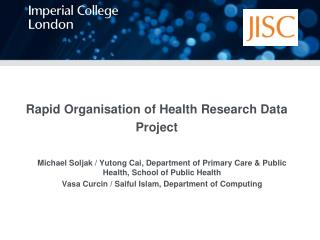 Rapid  Organisation  of Health Research Data Project