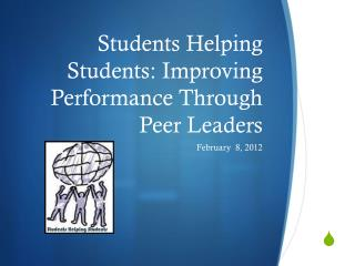 Students Helping Students: Improving Performance Through Peer Leaders