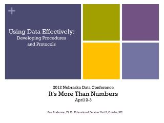 Using Data Effectively:  Developing Procedures  and Protocols