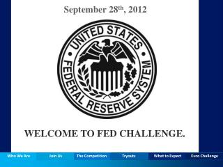 WELCOME TO FED CHALLENGE.