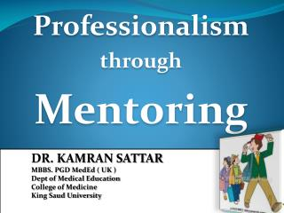 Professionalism through Mentoring