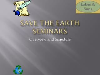 Save the Earth Seminars