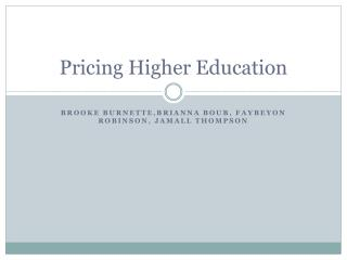 Pricing Higher Education