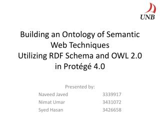 Building an Ontology of Semantic Web Techniques Utilizing RDF Schema and OWL 2.0 in Protégé 4.0