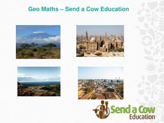 Geo Maths – Send a Cow Education