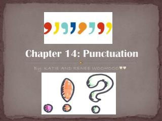 Chapter 14: Punctuation