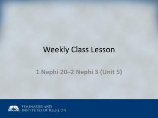 Weekly Class Lesson