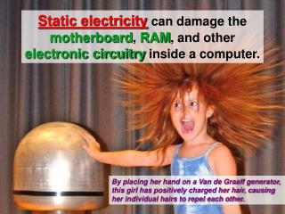 You can accumulate  10,000 volts  of static electricity by  walking across a carpet . *