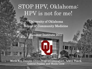 STOP HPV, Oklahoma: HPV is not for me!