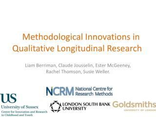 Methodological Innovations in Qualitative Longitudinal Research